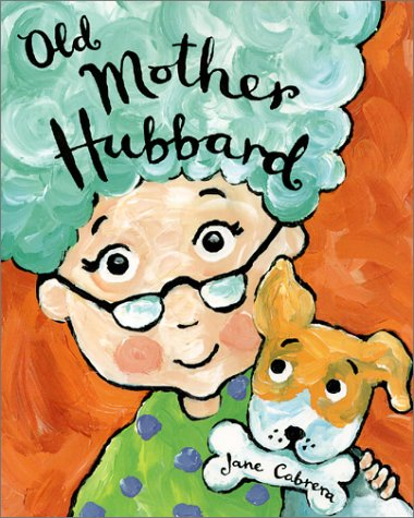 Ebook Old Mother Hubbard by Jane Cabrera DOC!