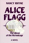 Alice Flagg: The Ghost of the Hermitage