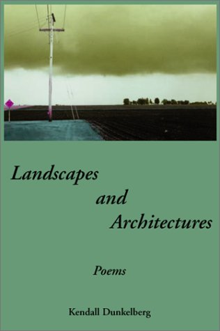 Landscapes and Architectures: Poems