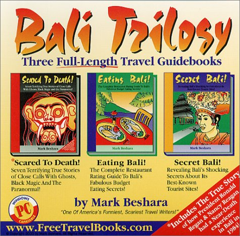 Bali Trilogy:  Three Full Length Travel Guidebooks To Bali, Java, And Borneo, Indonesia