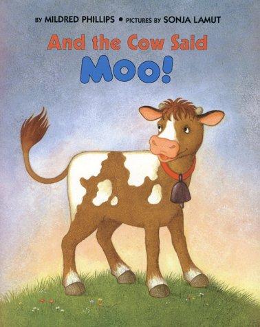 And the Cow Said Moo!