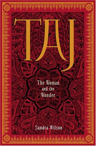 taj-the-woman-and-the-wonder