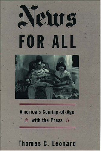 News For All: America's Coming Of Age With The Press