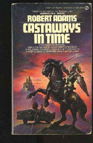 Castaways in Time by Robert   Adams