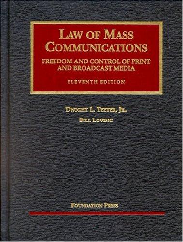 Law of mass communications by Dwight L. Teeter Jr.