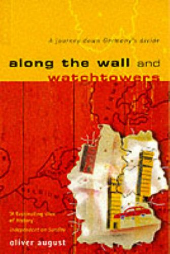 Along the Wall and Watchtowers: A Journey Down Germany's Divide