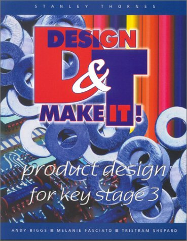 Product Design for Key Stage 3 (Design and Make It)