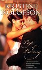 Lap of Luxury by Kristine Rolofson