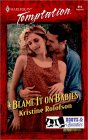 Blame It On Babies (Boots & Beauties) (Harlequin Temptation, No. 819) (Temptation, 819)