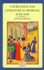 Courtliness And Literature In Medieval England