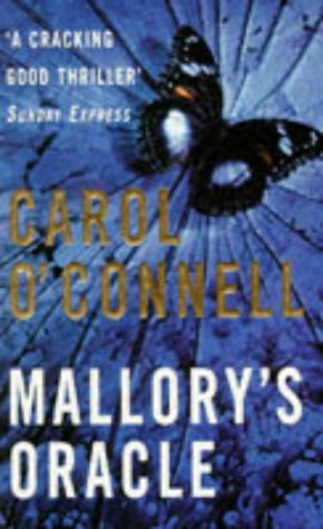 Mallory's Oracle by Carol O'Connell