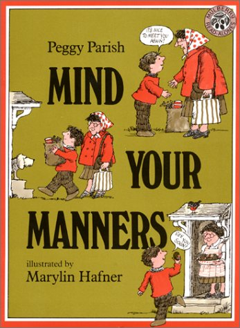 Mind Your Manners by Peggy Parish