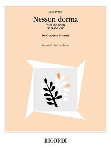 Nessun Dorma (from the opera Turandot): Easy Piano Sheet Music