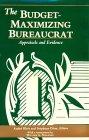 The Budget Maximizing Bureaucrat: Appraisals And Evidence