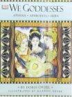 We Goddesses: Athena, Aphrodite, Hera