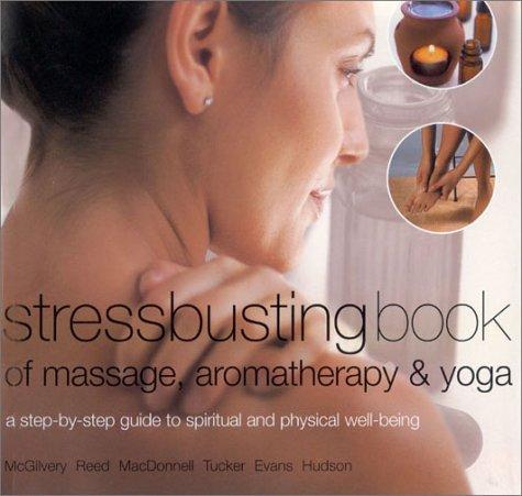 stressbusting-book-of-yoga-massage-aromatherapy