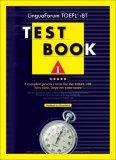 Lingua Forum Toefl I Bt Test Book I: 2 Complete Practice Tests For The Toefl I Bt (Toefl Practice Test Series)