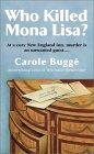 Who Killed Mona Lisa?