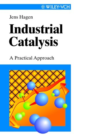 Industrial Catalysis: A Practical Approach