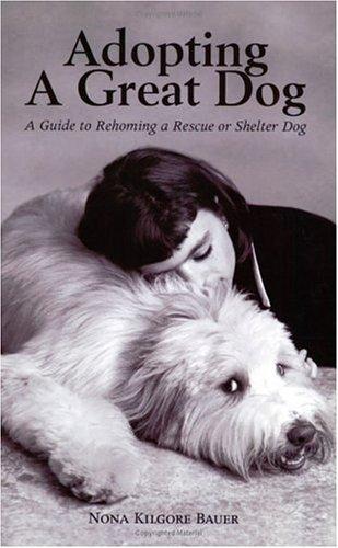Adopting A Great Dog
