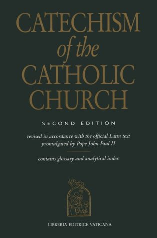 Catechism of the Catholic Church by John Paul II