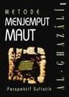 Metode Menjemput Maut: Perspektif Sufi
