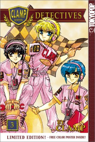 Clamp School Detectives, Vol. 03 by CLAMP