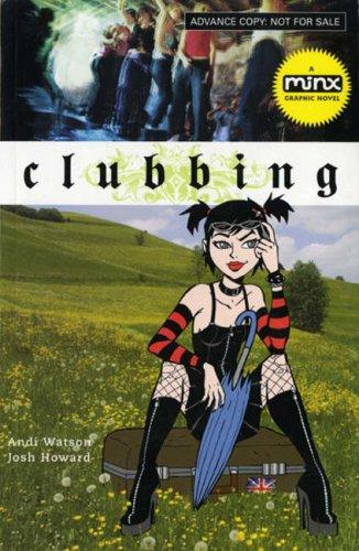 Clubbing by Andi Watson
