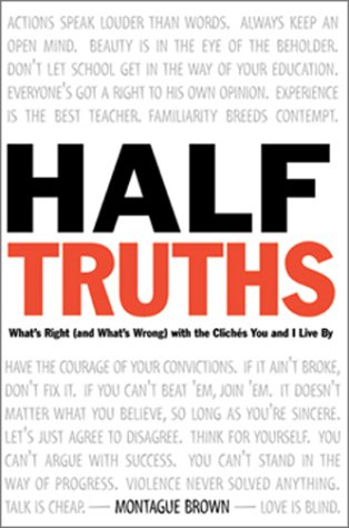 Half-Truths by Montague Brown