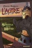 Le Souffle de la Hyène (L'Autre, #1)
