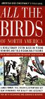 All the Birds: American Bird Conservancy's Field Guide: A Revolutionary System Based on Feeding Behaviors & Field Recognizable Features