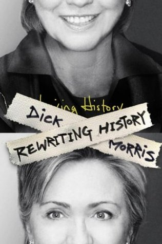 Ebook Rewriting History by Dick Morris read!