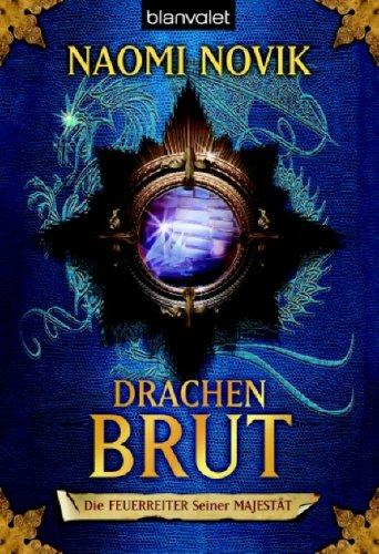 Drachenbrut (Die Feuerreiter Seiner Majestät, #1)
