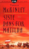 Siste dans for Matilda by Tamara McKinley