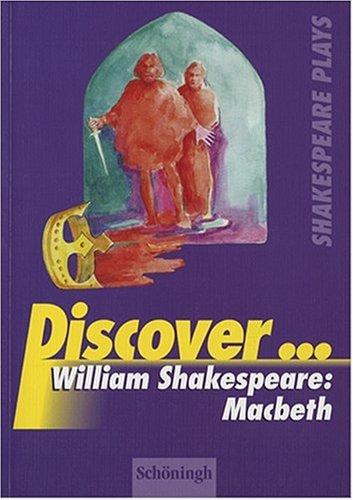 Discover...: William Shakespeare: Macbeth