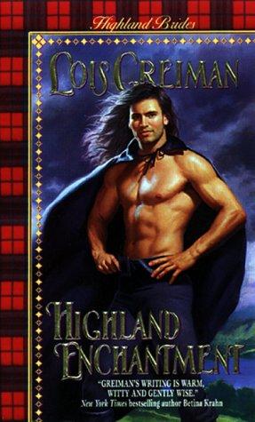 Highland Enchantment Highland Brides 6 By Lois Greiman