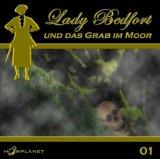Lady Bedfort und das Grab im Moor (Lady Bedfort, #1)