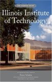 Illinois Institute of Technology: Campus Guide
