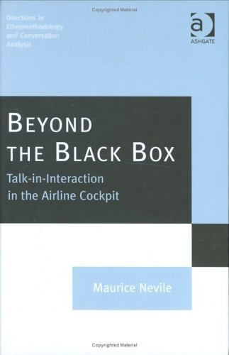 Beyond The Black Box: Talk In Interaction In The Airline Cockpit