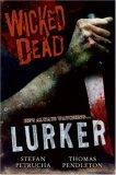 Lurker (Wicked Dead #1)
