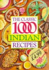 The Classic One Thousand Indian Recipes