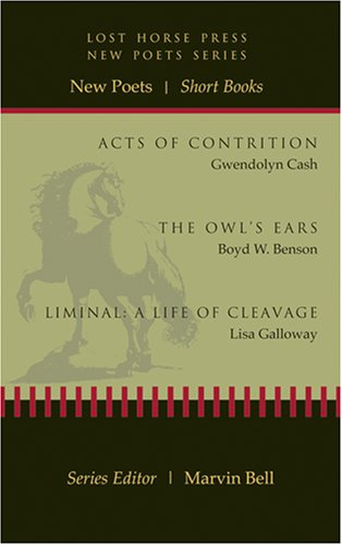 Lost Horse Press New Poets Series by Gwendolyn Cash