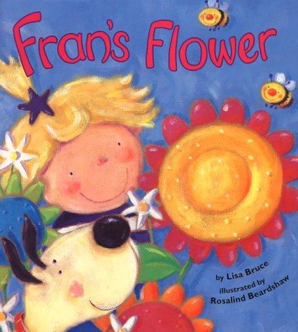 Fran's Flower by Lisa Bruce