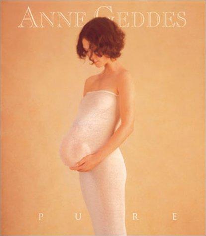 Pure by Anne Geddes