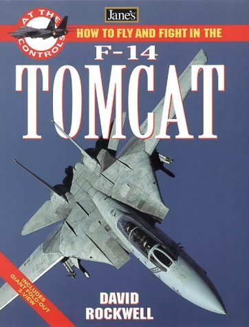 How to Fly and Fight in the F-14 Tomcat