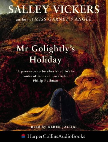 Mr.Golightly's Holiday by Salley Vickers