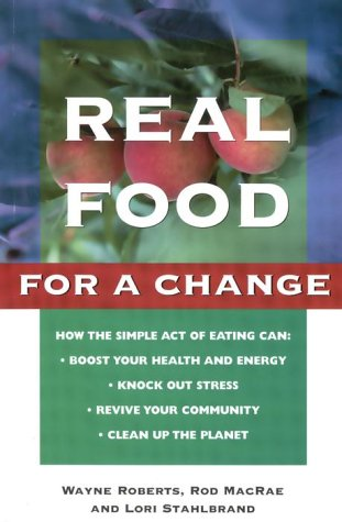 real-food-for-a-change-bringing-nature-health-joy-and-justice-to-the-table