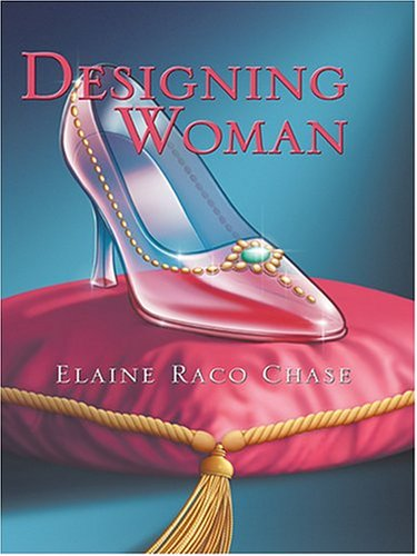 Designing Woman by Elaine Raco Chase