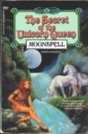 Moonspell (The Secret of the Unicorn Queen, #6)