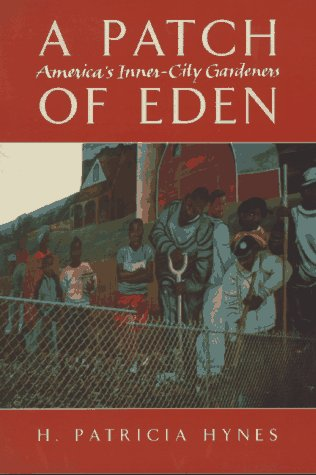 A Patch of Eden by H. Patricia Hynes